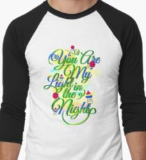 You Are My Light In The Night T-Shirt Men's Baseball ¾ T-Shirt