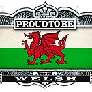 Proud To Be Welsh by Cleave