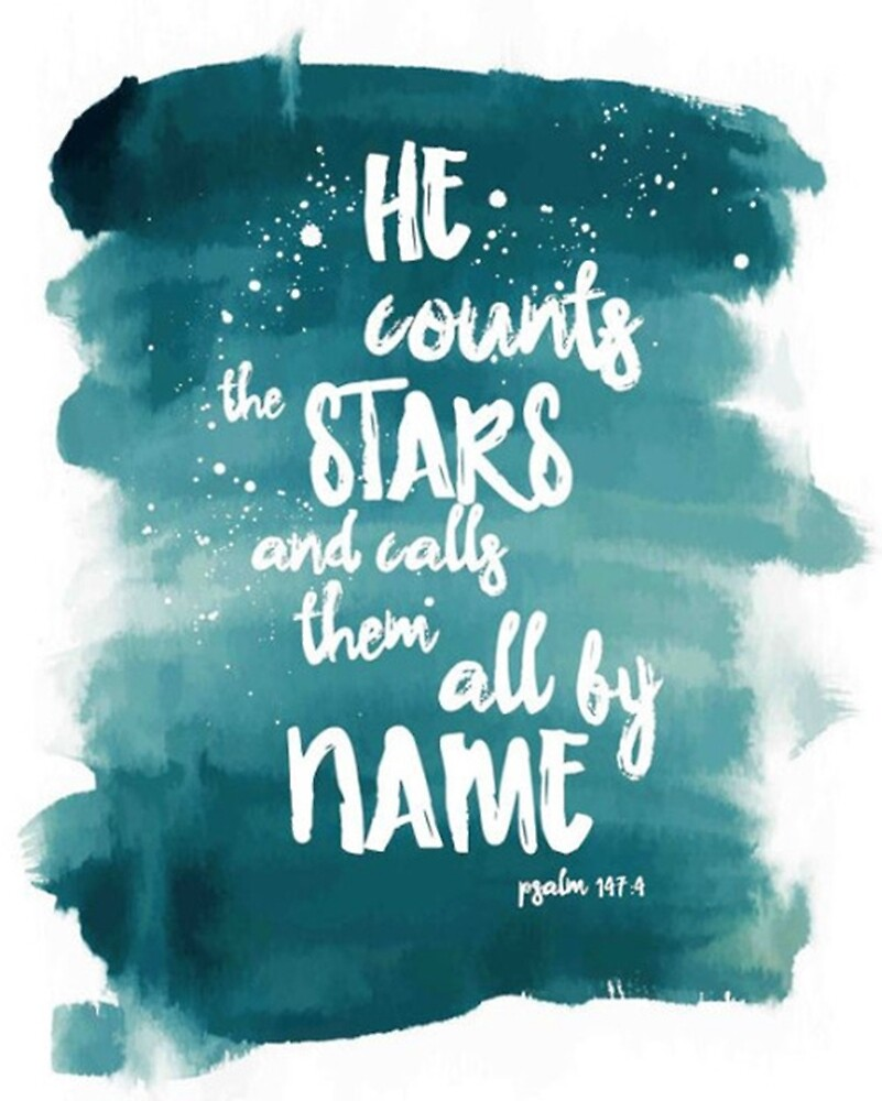 Psalm 147:4 by wtvrcait