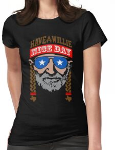 Have A Willie Nice Day Womens Fitted T-Shirt