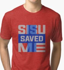 Sisu Saved Me Tri-blend T-Shirt