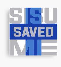 Sisu Saved Me Canvas Print
