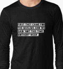 Pro Muslim Anti Trump Muslims Tolerance Long Sleeve T-Shirt
