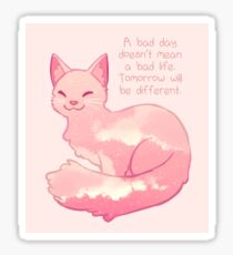 """A Bad Day Doesn't Mean a Bad Life"" Peachy Sky Cat Sticker"