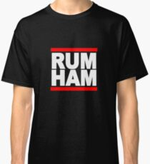 RUMHAM ALWAYS Classic T-Shirt
