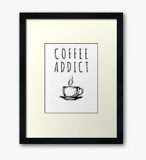 Coffee Addict Framed Print