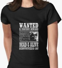 Wanted: Schrödinger's Cat - Dead & Alive Womens Fitted T-Shirt
