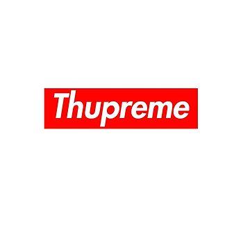 """Thupreme Box Logo - """"F*ck Supreme"""" by ethancs6"""