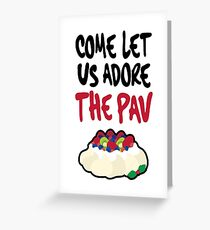 Come let us adore The Pav - Christmas Card Greeting Card