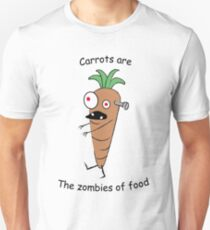 Carrots are the zombies of food. T-Shirt