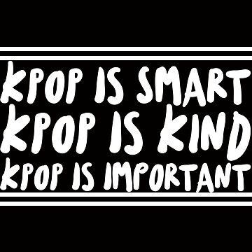 KPOP Quote (White) by desexperiencia