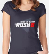 When in doubt - Rush B Women's Fitted Scoop T-Shirt