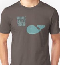 "We are Whales - ""Whale Hello There"" Unisex T-Shirt"