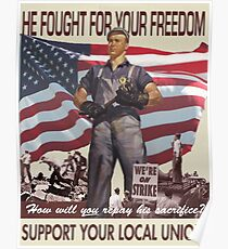 Union Posters: He Fought For Your Freedom Poster