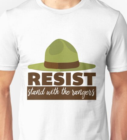 Resist and Stand With The Park Rangers Unisex T-Shirt