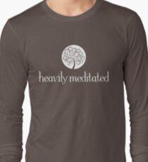 Heavily Meditated Long Sleeve T-Shirt