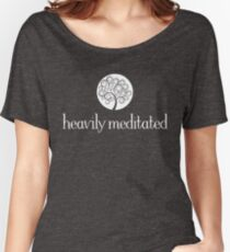Heavily Meditated Women's Relaxed Fit T-Shirt