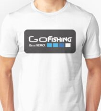 Go Fishing be a Hero - funny Unisex T-Shirt