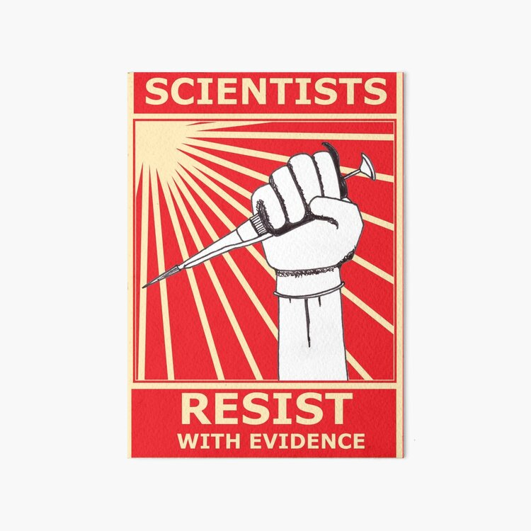 Scientists Resist, With Evidence! Art Board Print