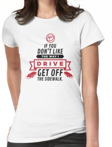 Get Off the Sidewalk! (2015) Womens Fitted T-Shirt