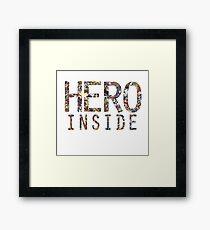 Hero inside Framed Print