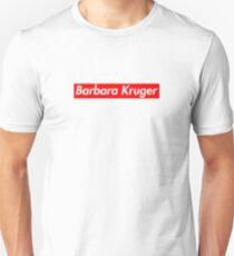Barbara Kruger Unisex T-Shirt
