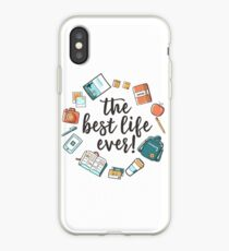 The Best Life Ever! (Design no. 3) iPhone Case