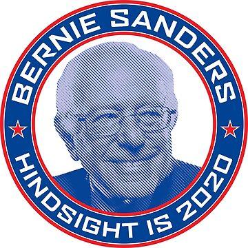Bernie Sanders - Hindsight Is 2020 by poomshanka