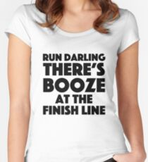 Absolutely Fabulous - Run darling there's booze at the finish line Women's Fitted Scoop T-Shirt