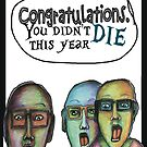 Congratulations you didn't die this year by Jenny Wood
