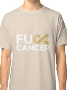Fuck Cancer - Fight Against Cancer Classic T-Shirt