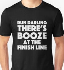 Absolutely Fabulous - Run darling there's booze at the finish line T-Shirt