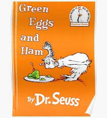 Green Eggs and Ham by Dr Suess Poster