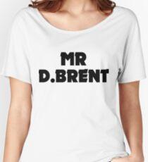 Mr D.Brent Women's Relaxed Fit T-Shirt