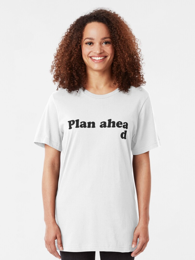 Alternate view of Always Plan Ahead Slim Fit T-Shirt