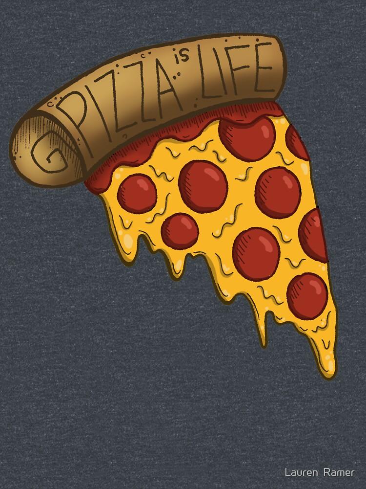 La pizza es VIDA de laurenramer