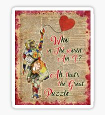 Vintage Alice in Wonderland Collage Who In The World Am I Quote Sticker
