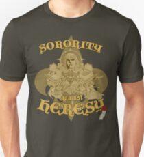 Sorority against Heresy T-Shirt