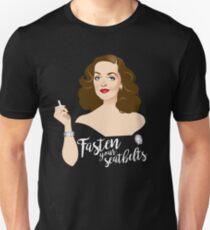 Fasten your seatbelts Unisex T-Shirt