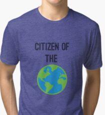Citizen of The World Tri-blend T-Shirt