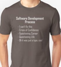 Software Development Humour Design Unisex T-Shirt