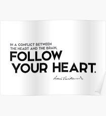 follow your heart - swami vivekananda Poster
