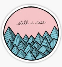Still I Rise Sticker