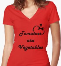 Tomatoes Are Vegetables- Offensive Shirt Women's Fitted V-Neck T-Shirt