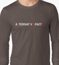Alternative Facts are Just Lies (ALT FONT - (Custom Fonts Avaliable - See Description)) Long Sleeve T-Shirt