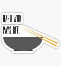 hard wok pays off Sticker