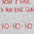 Now I Have A Machine Gun Ho-Ho-Ho by Elton McManus