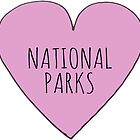 I Love National Parks by Rob Price