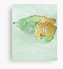 Oh the places you will go - Dr. Seuss Canvas Print