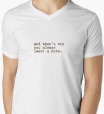 And That's Why You Always Leave a Note T-Shirt
